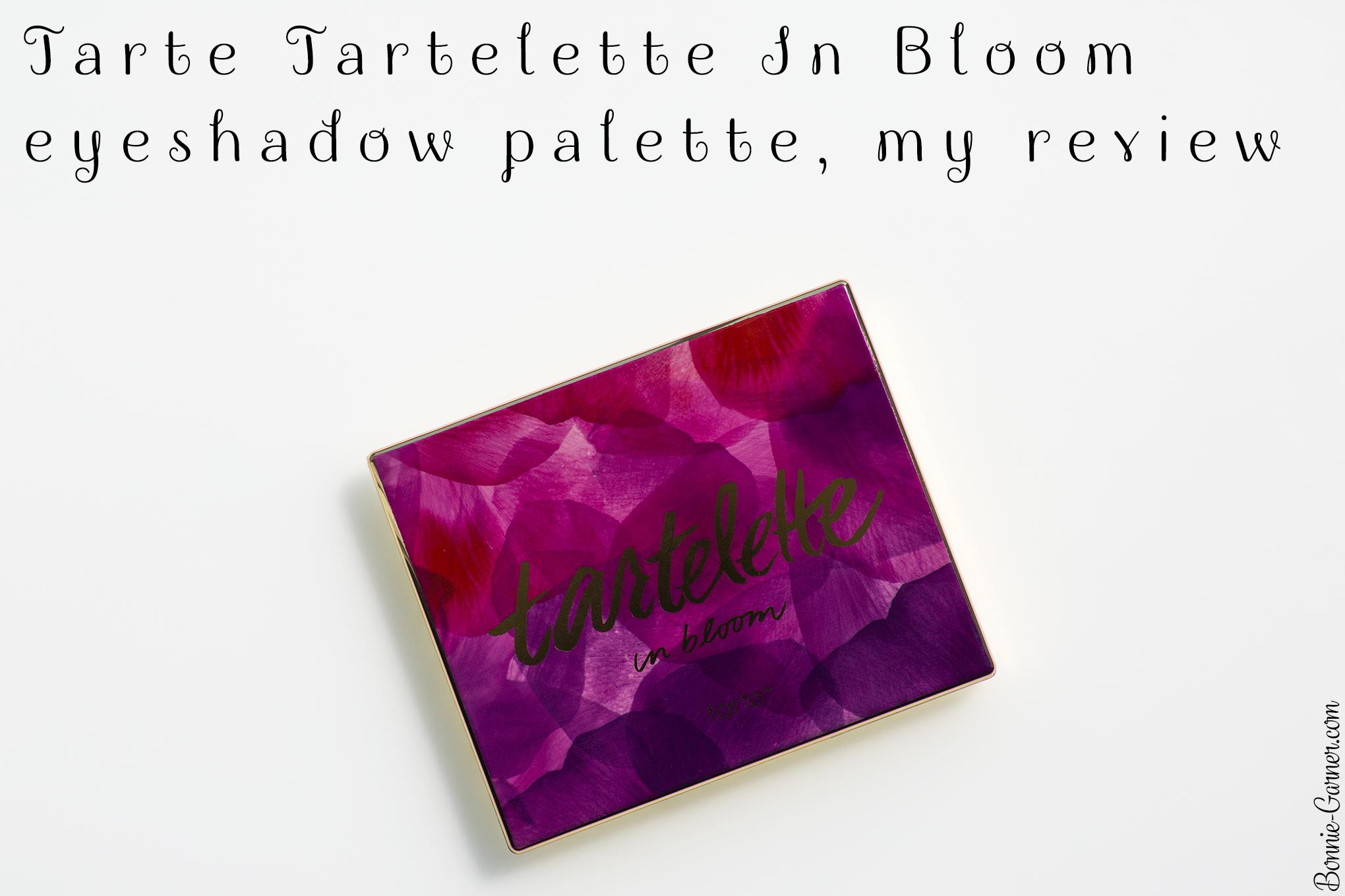Tarte Tartelette In Bloom Eyeshadow Palette My Review