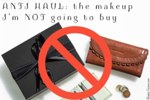 ANTI HAUL: the makeup I'm NOT going to buy