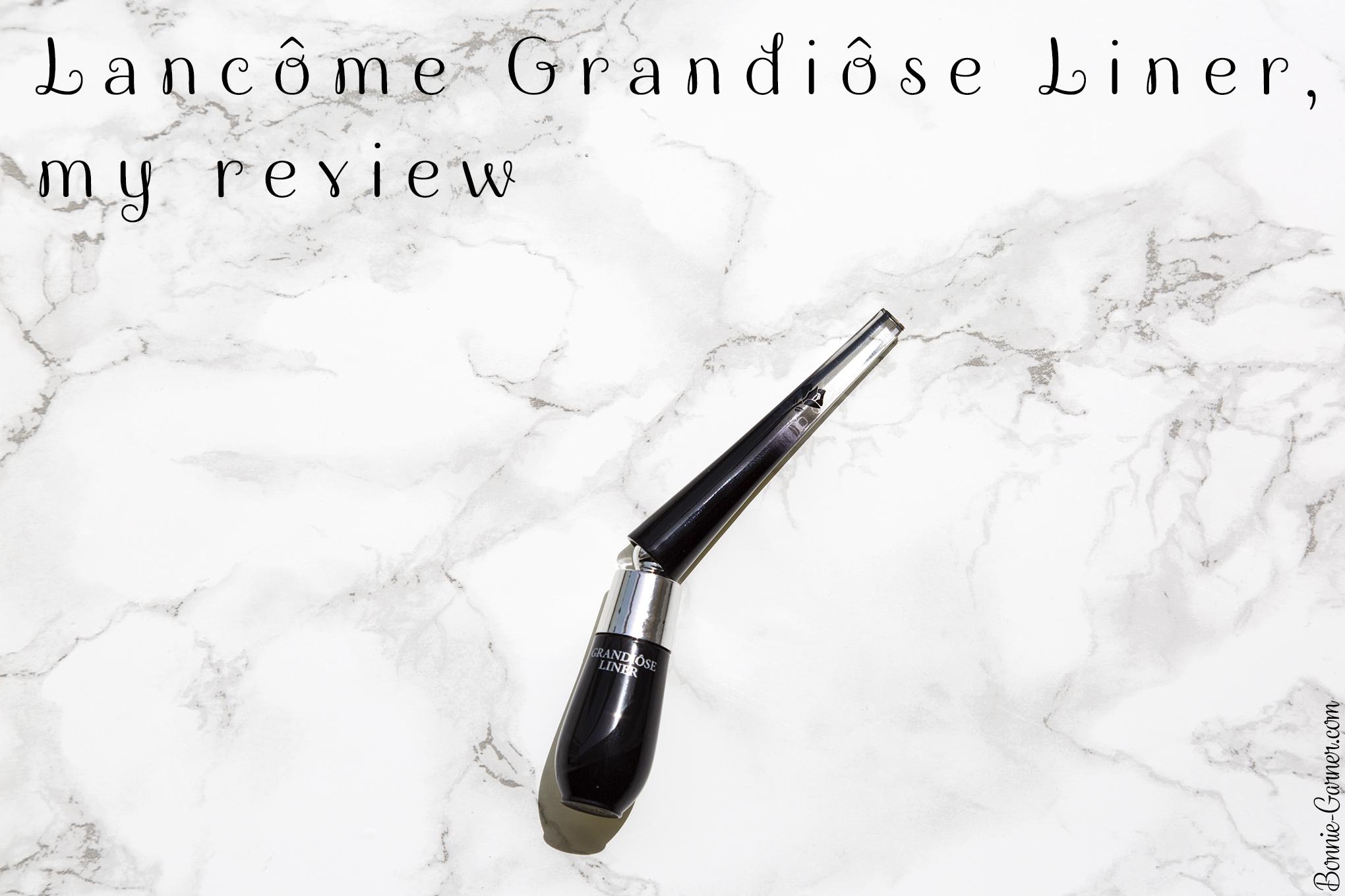 66ad4d7141d Lancôme Grandiôse Liner, my review | Bonnie Garner – Skincare ...