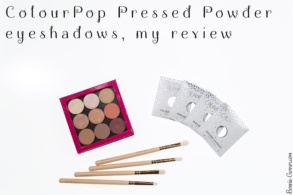 ColourPop Pressed Powder eyeshadows, my review