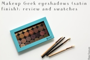 Makeup Geek eyeshadows satin finish: review and swatches
