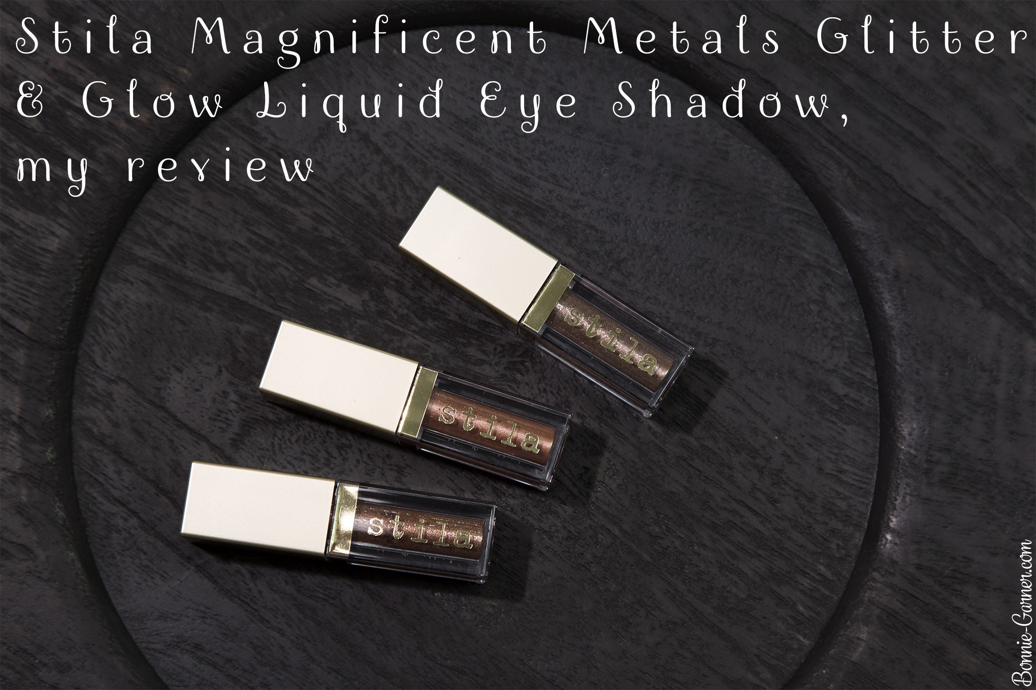 Stila Magnificent Metals Glitter & Glow Liquid Eye Shadow, my review